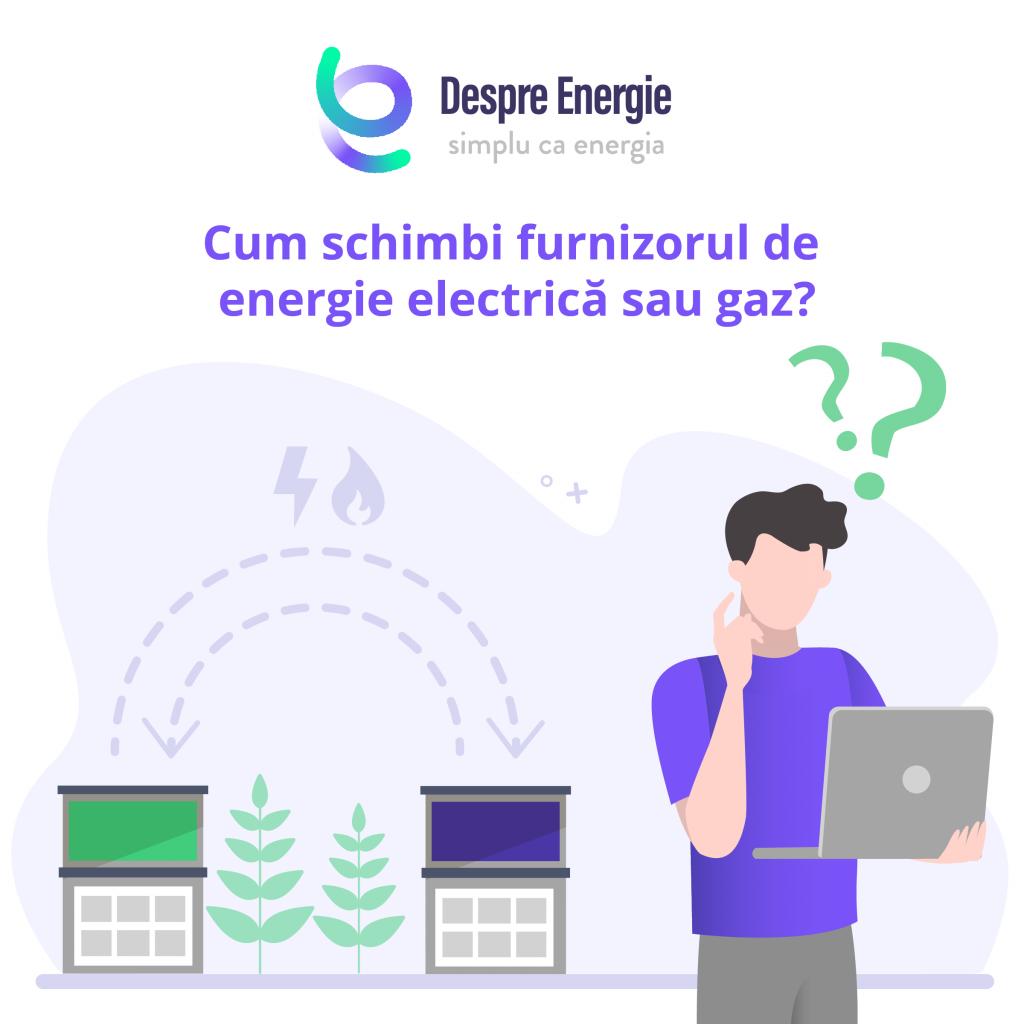 Pasii-care-trebuie-facuti-pentru-a-schimba-furnizorul de energie electrica sau gaz